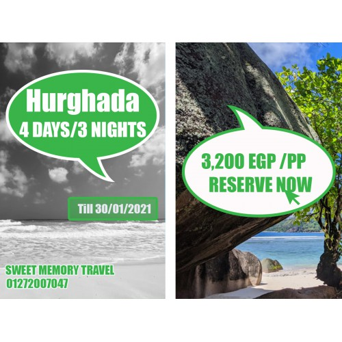Hurghada 4 Days / 3 Nights Valid till 30/01/2021 (Registration no.2071)